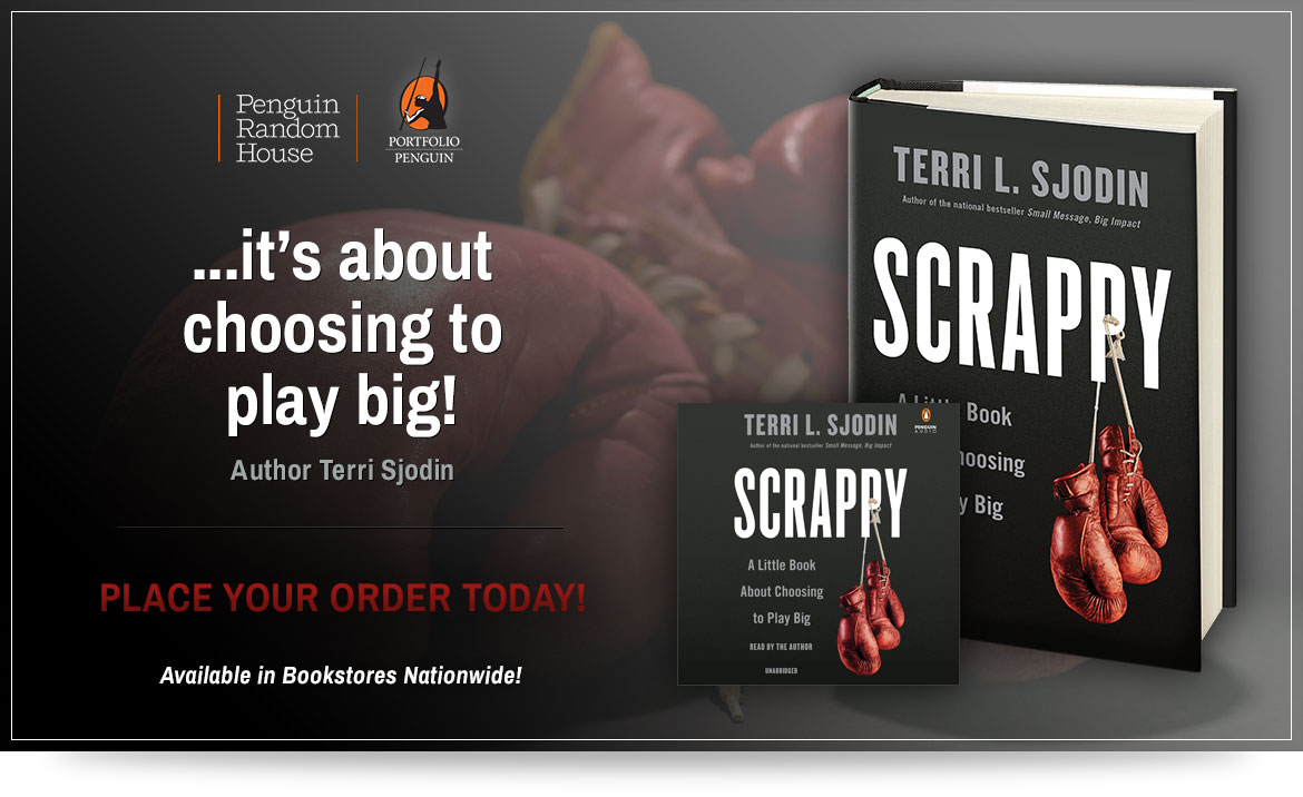 Image: Scrappy: It's about choosing to play big! By Terri Sjodin